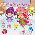 Snow Dance Strawberry Shortcake