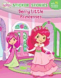 Berry Little Princesses