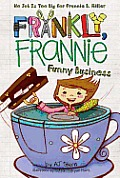 Frankly Frannie 04 Funny Business