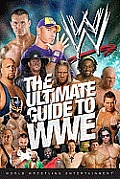 Ultimate Guide to WWE