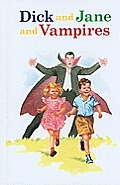 Dick and Jane and Vampires (Dick and Jane) Cover