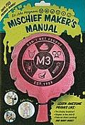 Sir John Hargraves Mischief Makers Manual