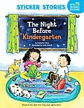 The Night Before Kindergarten [With Sticker(s)]