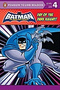 Batman: Day of the Dark Knight! (Penguin Young Readers - Level 4) Cover