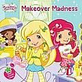 Makeover Madness Strawberry Shortcake