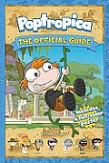 Poptropica: The Official Guide [With Poster] (Poptropica)