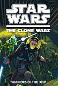 Clone Wars Season 4 Warriors of the Deep