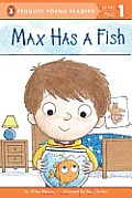 Max Has a Fish (Penguin Young Readers - Level 1)