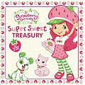Strawberry Shortcake Super Sweet Treasury