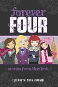 Forever Four #03: Stories from New York