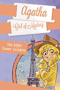 Agatha: Girl of Mystery #05: The Eiffel Tower Incident