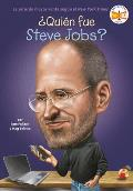 Quien Fue Steve Jobs? = Who Was Steve Jobs? (Quien Fue...?)