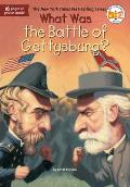 What Was the Battle of Gettysburg? (What Was...)