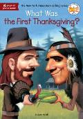 What Was the First Thanksgiving? (What Was...)