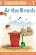 At the Beach (Penguin Young Readers, L1)
