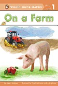On a Farm (Penguin Young Readers - Level 1)