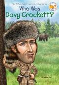 Who Was Davy Crockett? (Who Was...?)