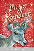 Magic Reindeer A Christmas Wish