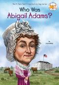 Who Was Abigail Adams? (Who Was...?)