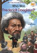 Who Was Frederick Douglass? (Who Was...?)
