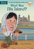 What Was Ellis Island? (What Was...)