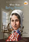 Who Was Betsy Ross? (Who Was...?)