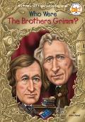 Who Were the Brothers Grimm? (Who Was...?)