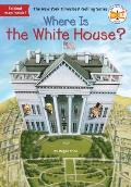 Where Is the White House? (Where Is...?)