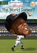 What Is the World Series? (What Was...?)
