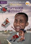 What Was Hurricane Katrina? (What Was...?)