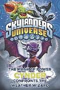 Skylanders Universe #05: Cynder Confronts the Weather Wizard