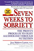 Seven Weeks to Sobriety: The Proven Program to Fight Alcoholism Through Nutrition Cover