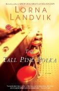 The Tall Pine Polka