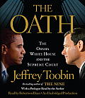 The Oath: The Obama White House and the Supreme Court Cover