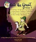 Nate the Great Collected Stories: Volume 4: Owl Express; Tardy Tortoise; King of Sweden; San Francisco Detective; Pillowcase; Musical Note; Big Sniff;