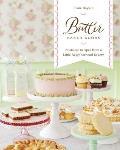 Butter Baked Goods Nostalgic Recipes from a Little Neighborhood Bakery