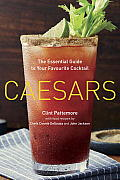 Caesars The Essential Guide to Your Favourite Cocktail