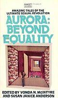 Aurora Beyond Equality by Vonda N Mcintyre