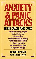 Anxiety & Panic Attacks Their Cause & Cure