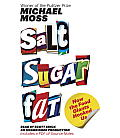 Salt Sugar Fat: How the Food Giants Hooked Us Cover