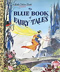 The Blue Book of Fairy Tales (Little Golden Books)