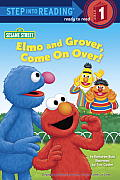 Elmo and Grover, Come on Over! (Sesame Street) (Step Into Reading)