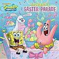 Spongebob's Easter Parade (Spongebob Squarepants) (Spongebob Squarepants)