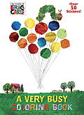 Very Busy Coloring Book The World of Eric Carle
