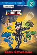 Catch Catwoman DC Super Friends