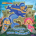 Legend of the Blue Mermaid (Team Umizoomi) (Pictureback)
