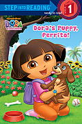 Dora's Puppy, Perrito!(dora the Explorer) (Step Into Reading) Cover