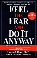 Feel The Fear & Do It Anyway