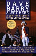 Dave Barry Slept Here A Sort of History of the United States