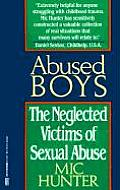 Abused Boys The Neglected Victims of Sexual Abuse
